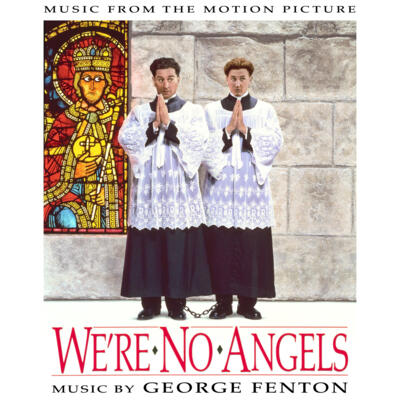 Cover art for We're No Angels (Music From The Motion Picture)