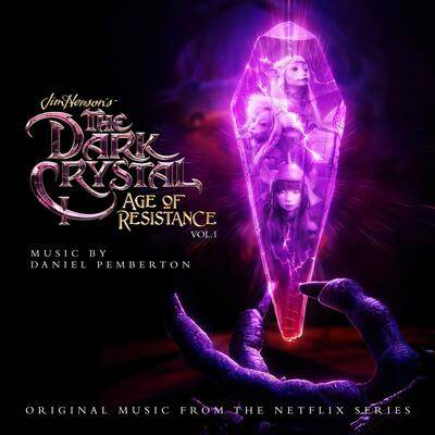Cover art for The Dark Crystal: Age of Resistance, Vol. 1 (Music from the Netflix Original Series)