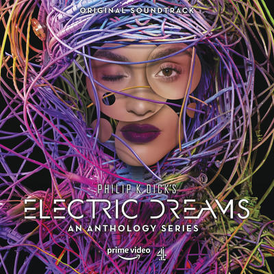 Cover art for Philip K. Dick's Electric Dreams: An Anthology Series (Original Television Series Soundtrack)