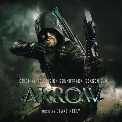 Cover art for Arrow: Season 6 (Original Television Soundtrack)