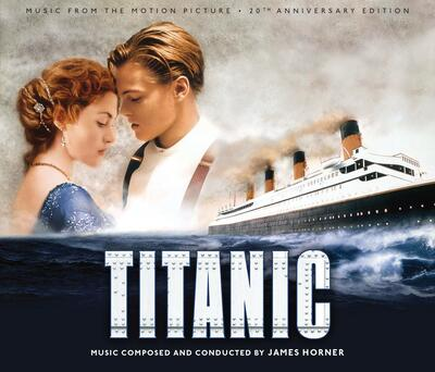 Cover art for Titanic: 20th Anniversary Edition (Music From The Motion Picture)
