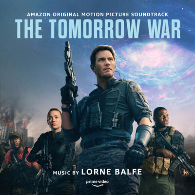 Cover art for The Tomorrow War (Amazon Original Motion Picture Soundtrack)