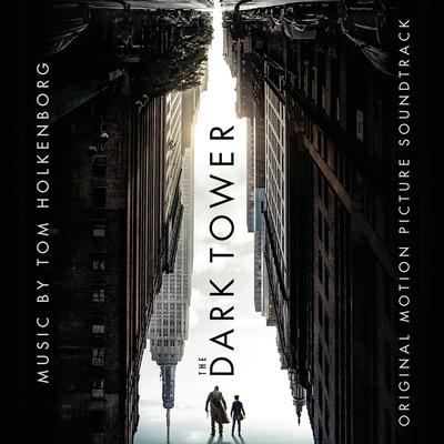 Cover art for The Dark Tower (Original Motion Picture Soundtrack)