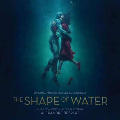 Cover art for The Shape of Water (Original Motion Picture Soundtrack)