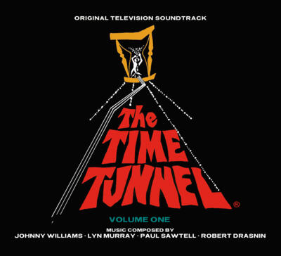 Cover art for The Time Tunnel: Volume 1 (Original Television Soundtrack)