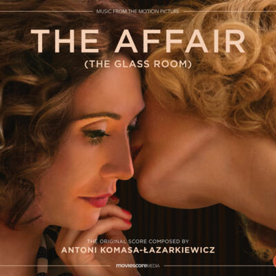 Cover art for The Affair (The Glass Room) (Music from the Motion Picture)