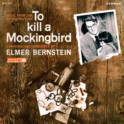 Cover art for To Kill A Mockingbird (Music From The Motion Picture) / Walk On The Wild Side (The Music From The Motion Picture)