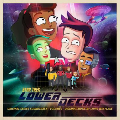 Cover art for Star Trek: Lower Decks, Vol. 1 (Original Series Soundtrack)