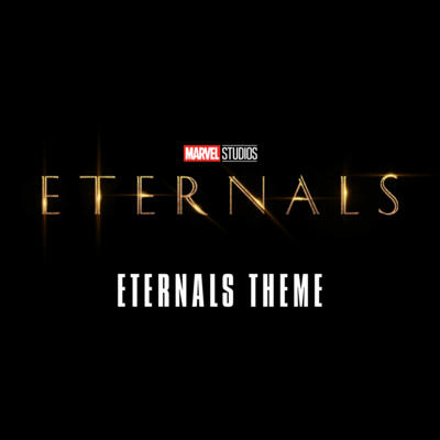 """Cover art for Eternals Theme (From """"Eternals"""")"""
