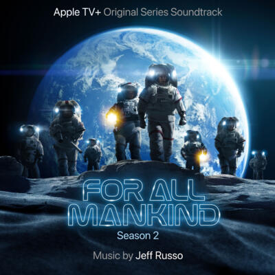 Cover art for For All Mankind: Season 2 (Apple TV+ Original Series Soundtrack)