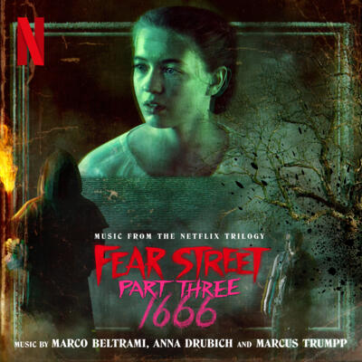 Cover art for Fear Street Part Three: 1666 (Music from the Netflix Trilogy)