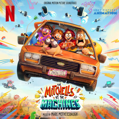 Cover art for The Mitchells vs The Machines (Original Motion Picture Soundtrack)