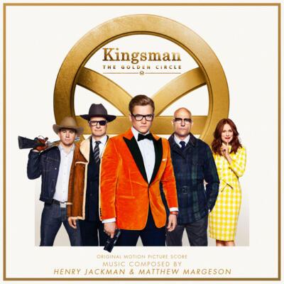 Cover art for Kingsman: The Golden Circle (Original Motion Picture Soundtrack)