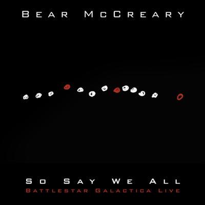Cover art for So Say We All (Battlestar Galactica Live)