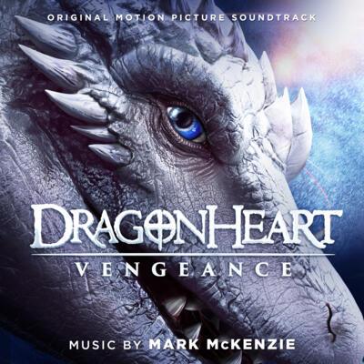 Cover art for Dragonheart: Vengeance (Original Motion Picture Soundtrack)