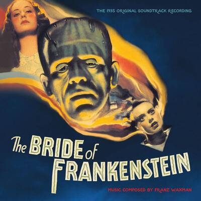 Cover art for The Bride of Frankenstein (The 1935 Original Soundtrack Recording)