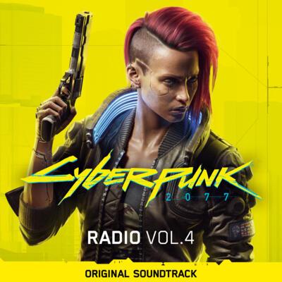 Cover art for Cyberpunk 2077: Radio, Vol. 4 (Original Soundtrack)