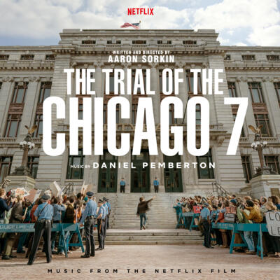 Cover art for The Trial of the Chicago 7 (Music from the Netflix Film)