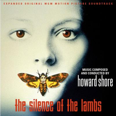 Cover art for The Silence of the Lambs (Expanded Original MGM Motion Picture Soundtrack)