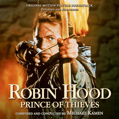 Cover art for Robin Hood: Prince of Thieves (Original Motion Picture Soundtrack) (Expanded and Remastered)