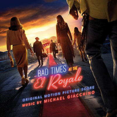 Cover art for Bad Times at the El Royale (Original Motion Picture Soundtrack)