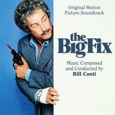 Cover art for The Big Fix (Original Motion Picture Soundtrack)