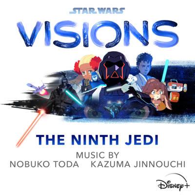 Cover art for Star Wars: Visions - The Ninth Jedi (Original Soundtrack)