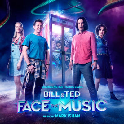 Cover art for Bill & Ted Face the Music (Original Motion Picture Score)