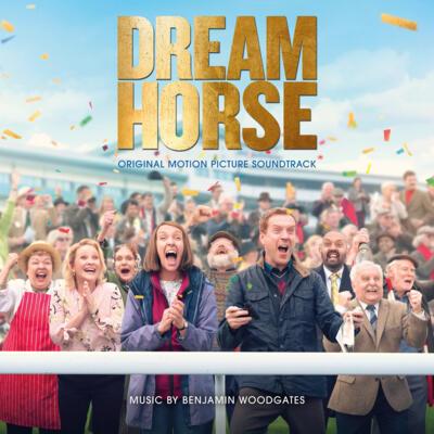 Cover art for Dream Horse (Original Motion Picture Soundtrack)