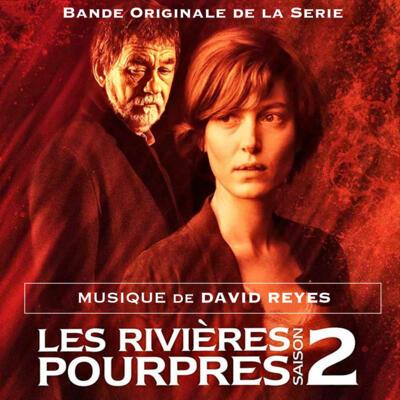 Cover art for Les Rivières pourpres Saison 2 (bande originale de la Série)