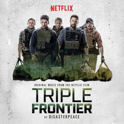 Cover art for Triple Frontier (Original Motion Picture Soundtrack)