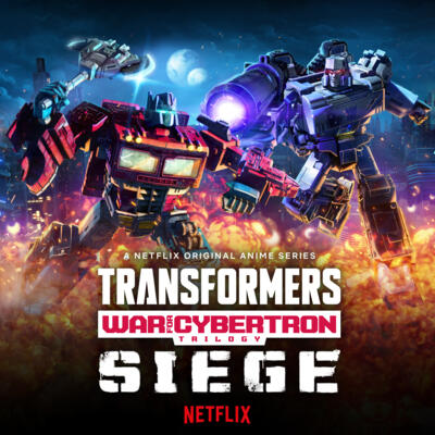 Cover art for Transformers: War For Cybertron Trilogy: Siege (Original Anime Soundtrack)