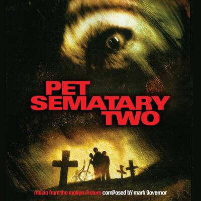 Cover art for Pet Sematary Two (Music from the Motion Picture)