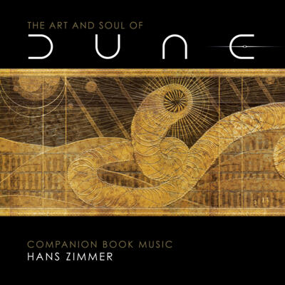 Cover art for The Art and Soul of Dune (Companion Book Music)