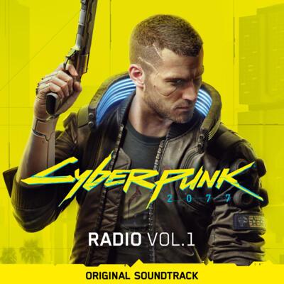 Cover art for Cyberpunk 2077: Radio, Vol. 1 (Original Soundtrack)