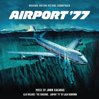 Cover art for Airport '77 / The Concorde... Airport '79 (Original Motion Picture Soundtrack)