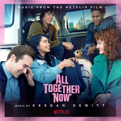 Cover art for All Together Now (Music from the Netflix Film)