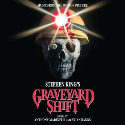 Cover art for Stephen King's Graveyard Shift (Music From The Motion Picture)