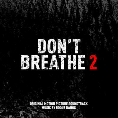 Cover art for Don't Breathe 2 (Original Motion Picture Soundtrack)