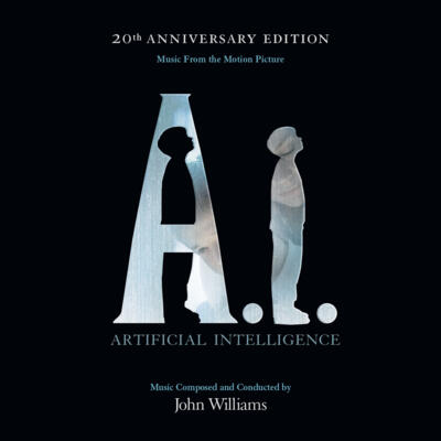 Cover art for A.I.: Artificial Intelligence: 20th Anniversary Edition (Music From The Motion Picture)
