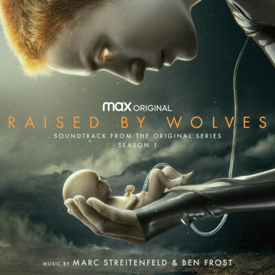 Cover art for Raised by Wolves: Season 1 (Soundtrack from the HBO Max Original Series)