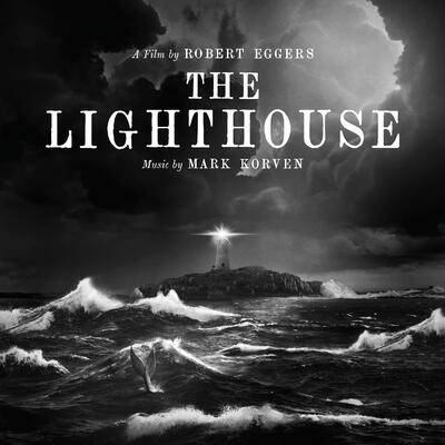 Cover art for The Lighthouse (Original Motion Picture Soundtrack)