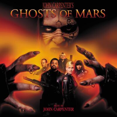 Cover art for John Carpenter's Ghosts of Mars (Original Motion Picture Soundtrack)