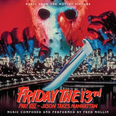 Cover art for Friday the 13th Part VIII - Jason Takes Manhattan (Music From The Motion Picture)