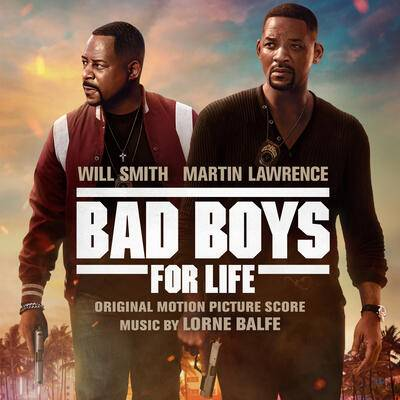 Cover art for Bad Boys for Life (Original Motion Picture Score)