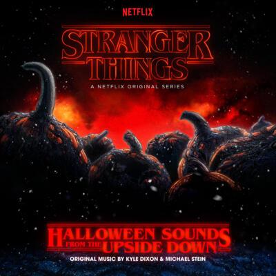 Cover art for Stranger Things: Halloween Sounds From The Upside Down (A Netflix Original Series Soundtrack) (Pumpkin Orange Vinyl Variant)