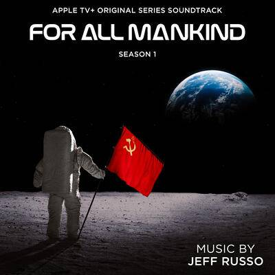 Cover art for For All Mankind: Season 1 (Apple TV+ Original Series Soundtrack)