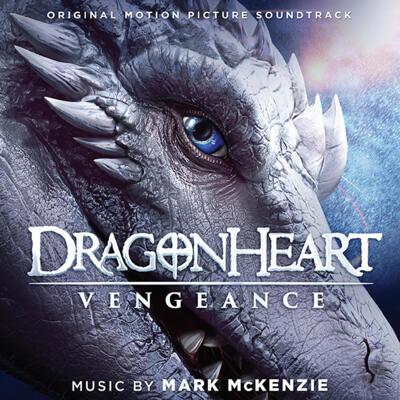 Cover art for Dragonheart Vengeance (Original Motion Picture Soundtrack)