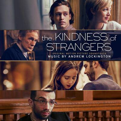 Cover art for The Kindness of Strangers (Original Motion Picture Soundtrack)