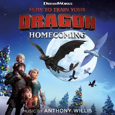 Cover art for How To Train Your Dragon: Homecoming (Original Soundtrack)
